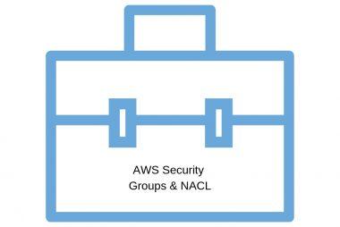 Security Groups & NACLs