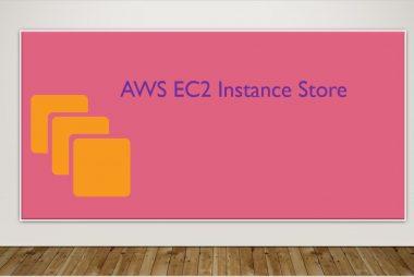 EC2 Instance Stores